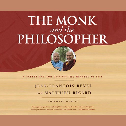 The Monk and the Philosopher, Matthieu Ricard, Jean-Francois Revel