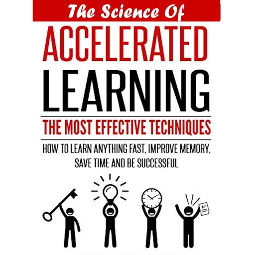 The Science Of Accelerated Learning, Mary Patricia