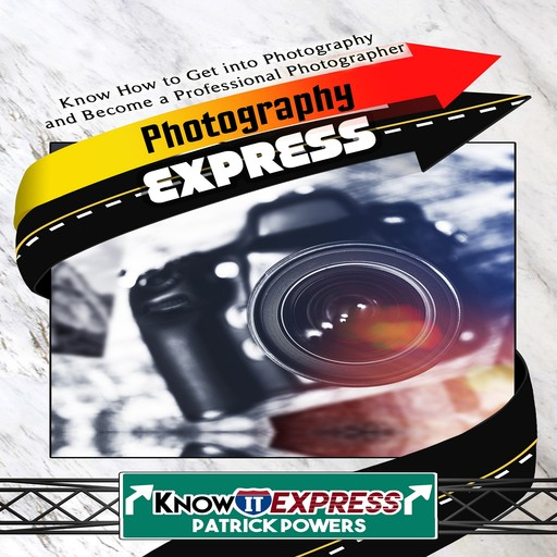 Photography Express, KnowIt Express, Patrick Powers