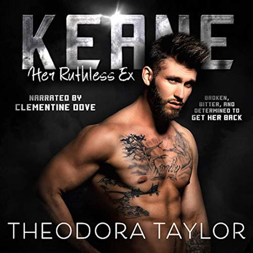 Keane - Her Ruthless Ex, Theodora Taylor