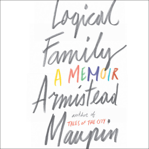 Logical Family, Armistead Maupin