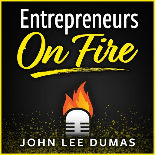 Disrupting an Entire Industry to Achieve Rapid Growth with Andy Mant, John Lee Dumas