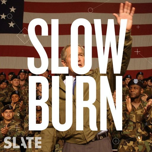 S5 Extra: More on the Road to Iraq, Slate Podcasts