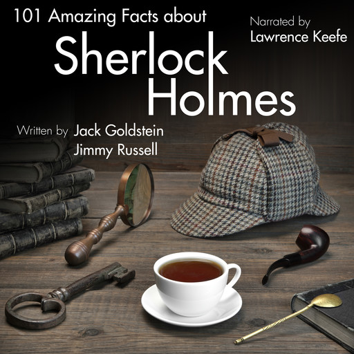 101 Amazing Facts about Sherlock Holmes, Jack Goldstein, Jimmy Russell