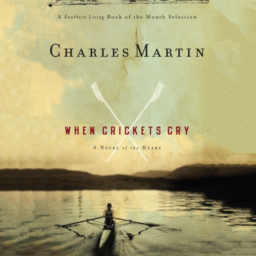 When Crickets Cry, Charles Martin