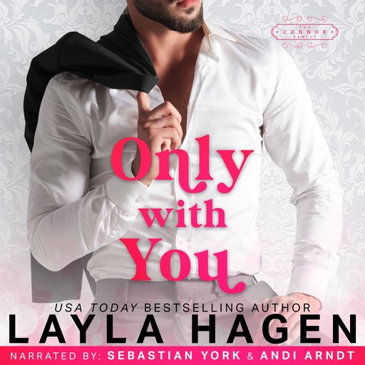Only With You, Layla Hagen