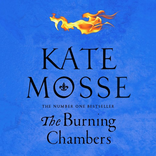 The Burning Chambers, Kate Mosse