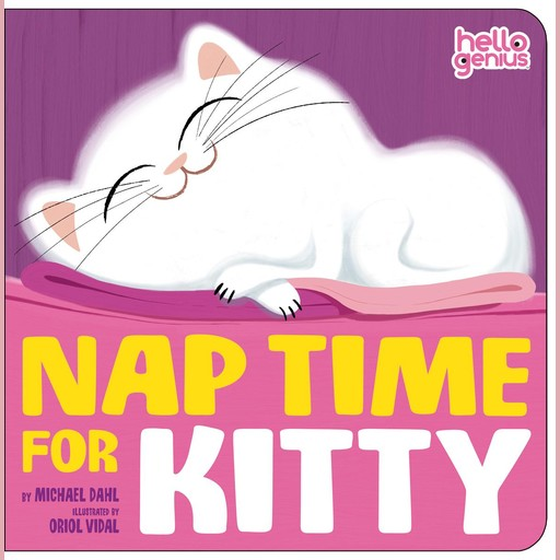 Nap Time for Kitty, Michael Dahl