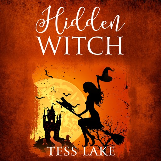 Hidden Witch (Torrent Witches Cozy Mysteries Book 3), Tess Lake