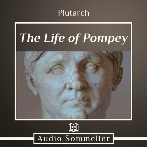 The Life of Pompey, Plutarch, Bernadotte Perrin