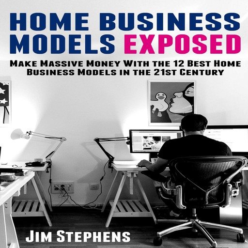 Home Business Models Exposed, Jim Stephens