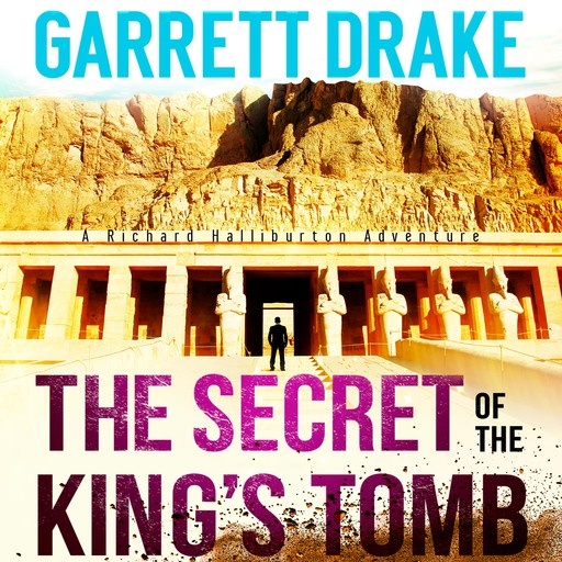 The Secret of the King's Tomb, Garrett Drake