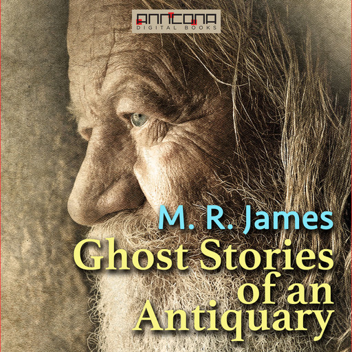 Ghost Stories of an Antiquary, M.R.James