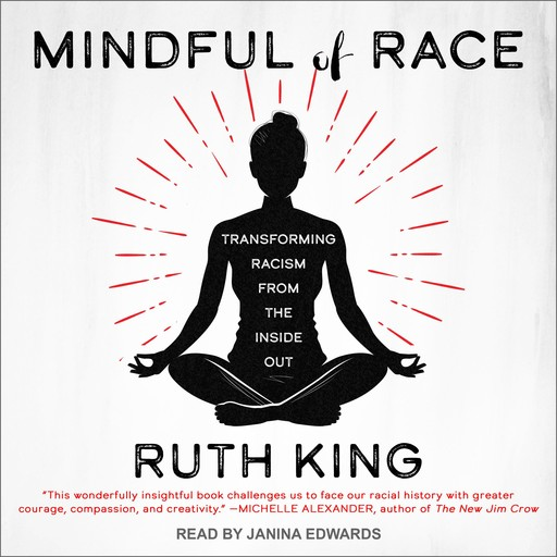 Mindful of Race, Ruth King