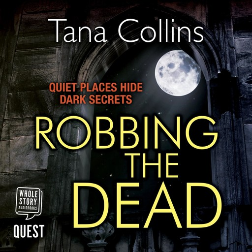 Robbing the Dead, Tana Collins