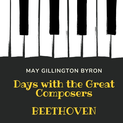 Days with the Great Composers: Beethoven (Special Edition), May Byron