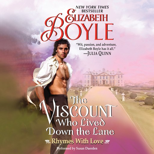 The Viscount Who Lived Down the Lane, Elizabeth Boyle