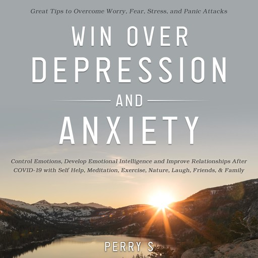 Win Over Depression and Anxiety, Perry S