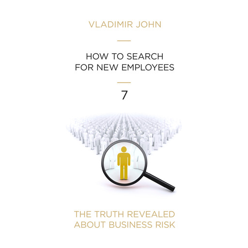 How to search for new employee, Vladimir John