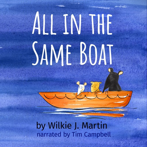 All In The Same Boat, Wilkie Martin