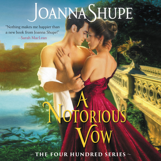 A Notorious Vow, Joanna Shupe