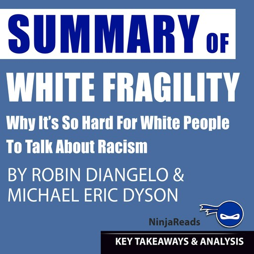 Summary of White Fragility, Brooks Bryant