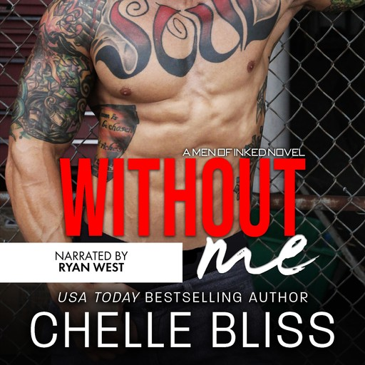 Without Me, Chelle Bliss