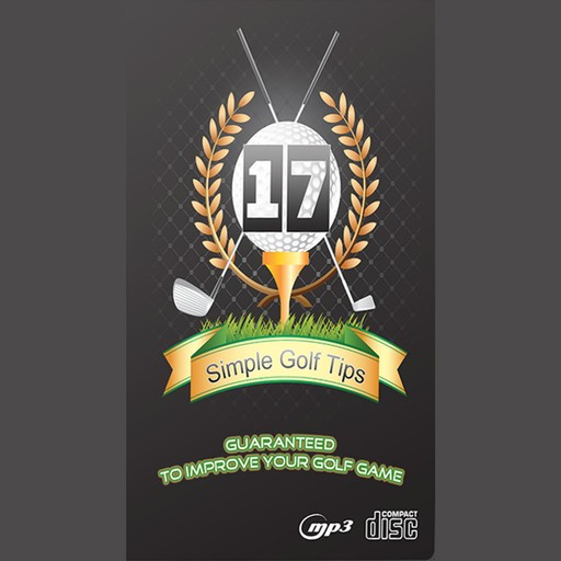 17 Simple Golf Tips Guaranteed to Improve Your Golf Game, Empowered Living