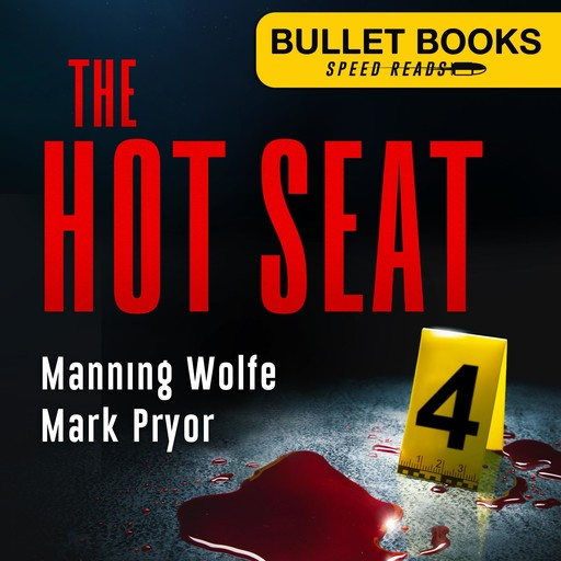 The Hot Seat, Mark Pryor, Manning Wolfe