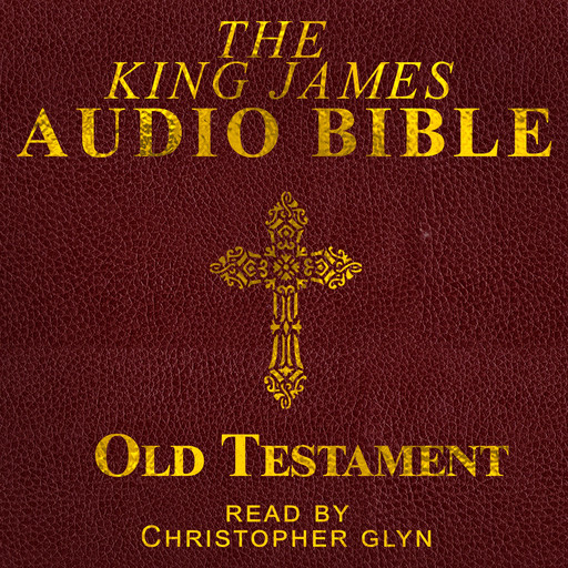 The Complete Old Testament - Part 1, Christopher Glynn