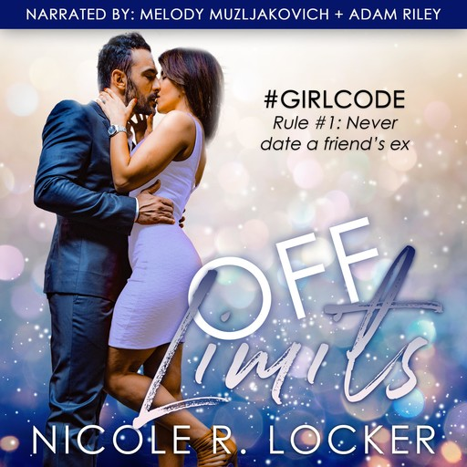 Off Limits, Nicole R. Locker