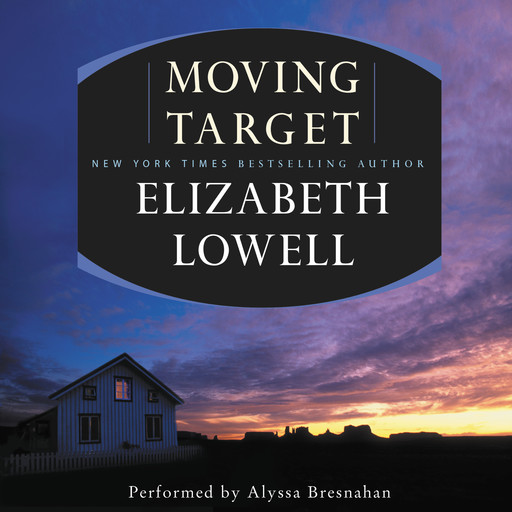 Moving Target, Elizabeth Lowell