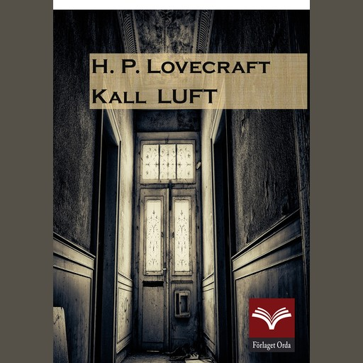 Kall Luft, H.P. Lovecraft