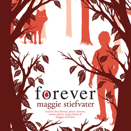 Forever: Book 3 of the Wolves of Mercy Falls, Maggie Stiefvater