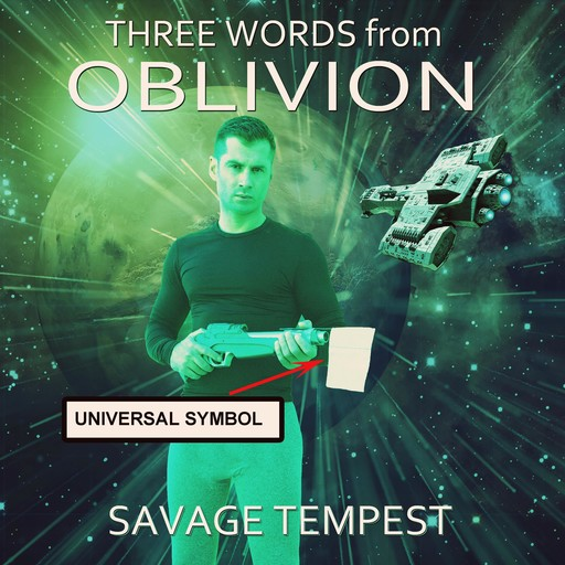 Three Words from Oblivion, Savage Tempest
