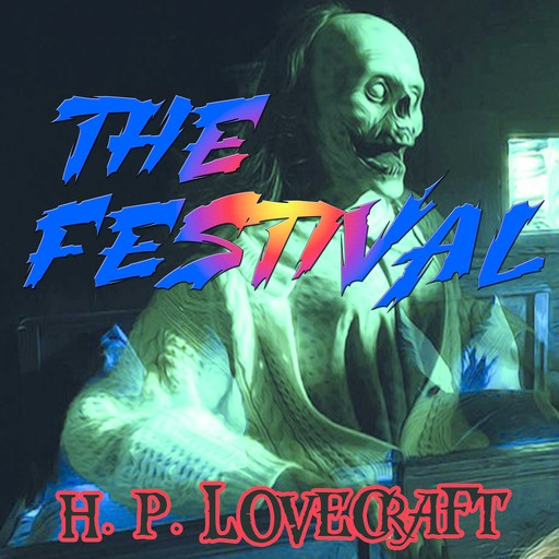 The Festival, Howard Lovecraft