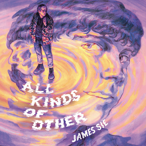 All Kinds of Other, James Sie