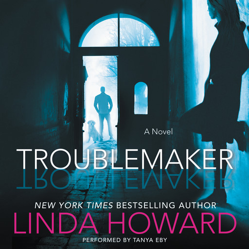 Troublemaker, Linda Howard