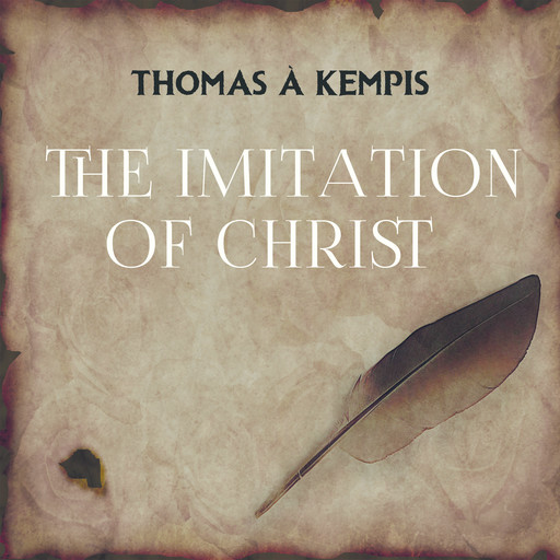 The Imitation of Christ, Thomas a Kempis