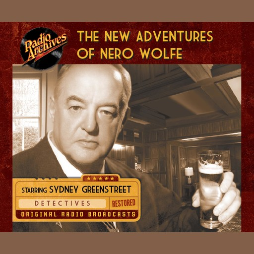 New Adventures of Nero Wolfe, Alfred Bester, e-AudioProductions. com