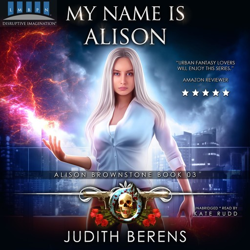 My Name Is Alison, Martha Carr, Michael Anderle, Judith Berens