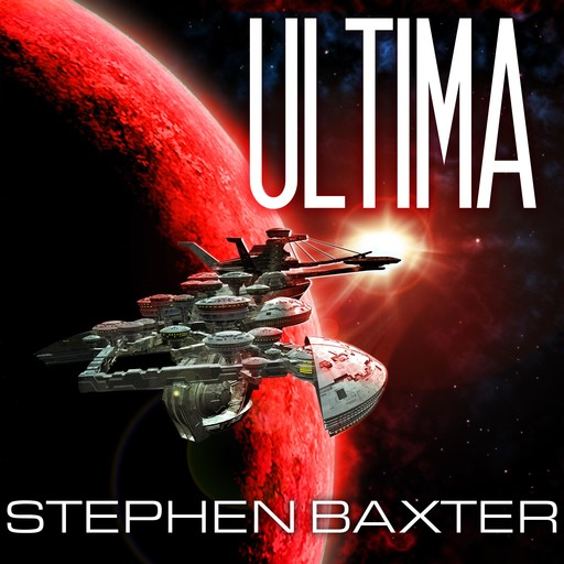 Ultima, Stephen Baxter