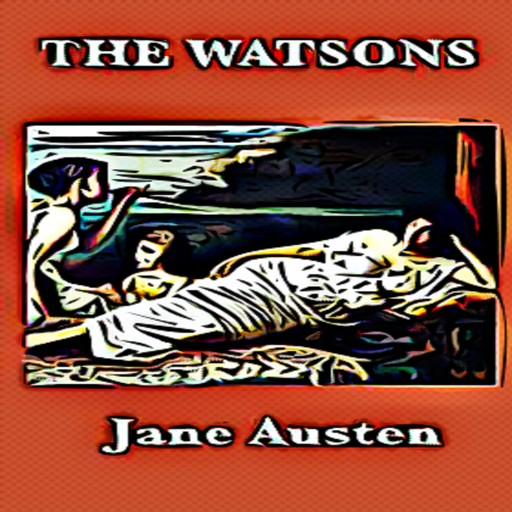 The Watsons, Jane Austen