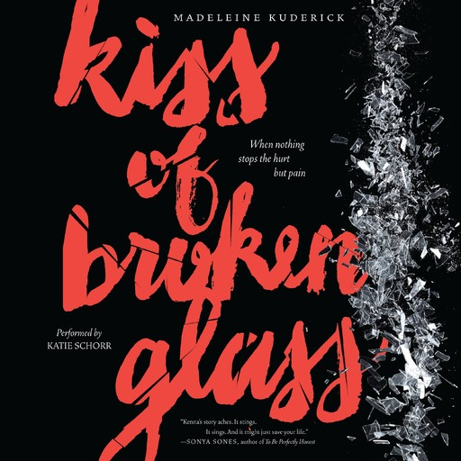 Kiss of Broken Glass, Madeleine Kuderick