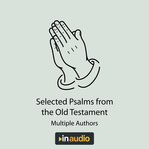 Selected Psalms & Parables, Multiple Authors