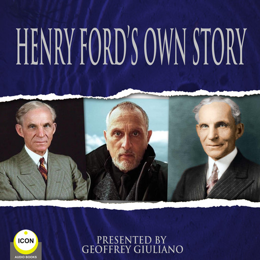 Henry Ford's Own Story, Henry Ford