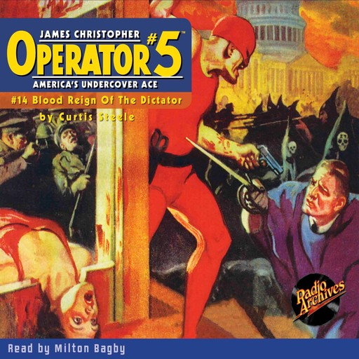 Operator #5 V14: Blood Reign of the Dictator, Curtis Steele