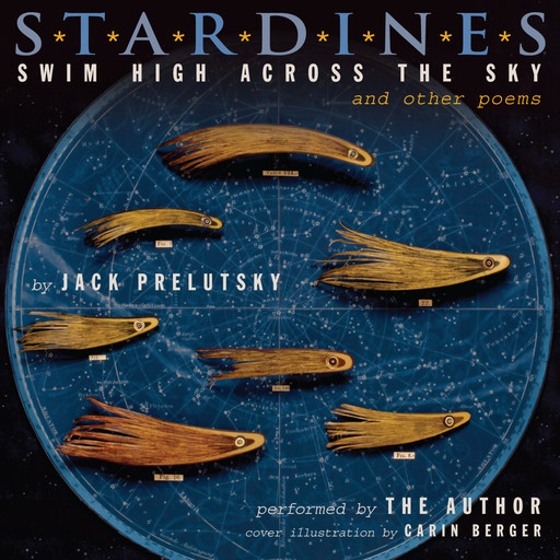 Stardines Swim High Across the Sky, Jack Prelutsky