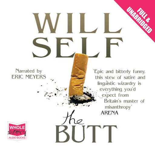 The Butt, Will Self