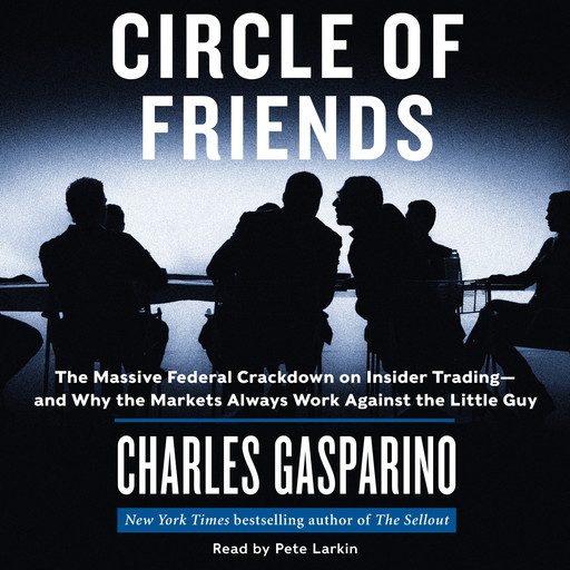 Circle of Friends, Charles Gasparino